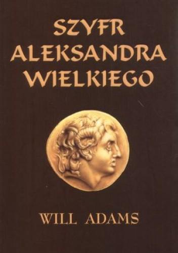 Okładka książki Szyfr Aleksandra Wielkiego