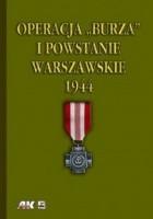 """Operacja """"Burza"""" i Powstanie Warszawskie 1944"""