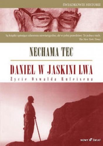 Okładka książki Daniel w jaskini lwa. Życie Oswalda Rufeisena