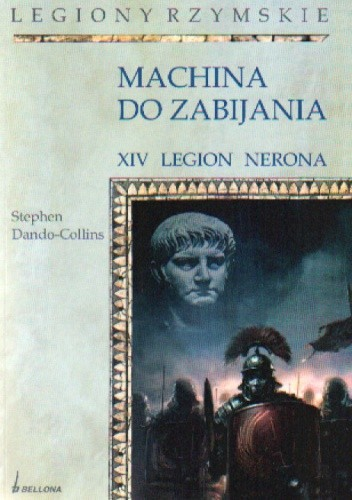 Okładka książki Machina do zabijania. XIV legion nerona