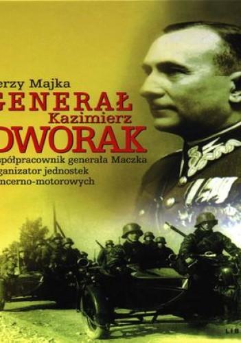 Okładka książki Generał Kazimierz Dworak