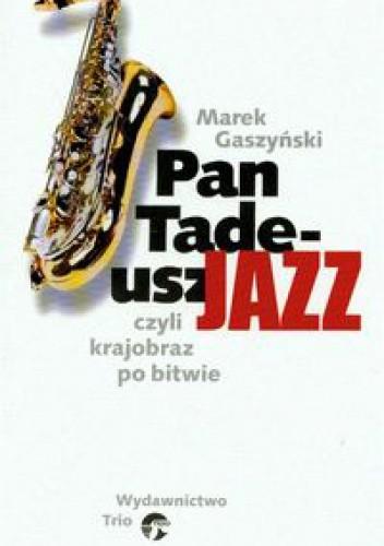 Okładka książki Pan Tadeusz Jazz