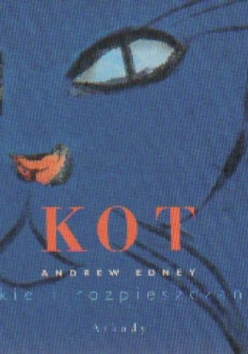 Okładka książki Kot koty dzikie i rozpieszczone pupile
