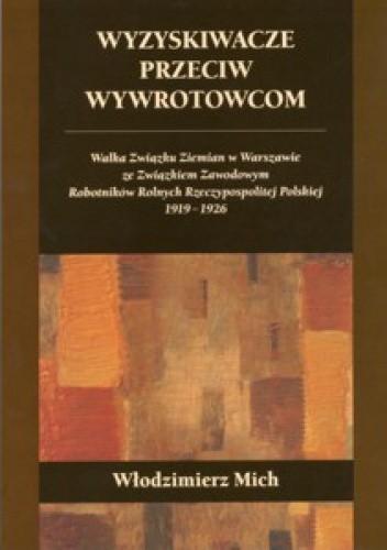 Okładka książki Wyzyskiwacze przeciw wywrotowcom