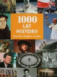 Okładka książki 1000 lat historii. Kronika dziejów świata
