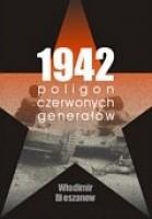 1942. Poligon czerwonych generałów