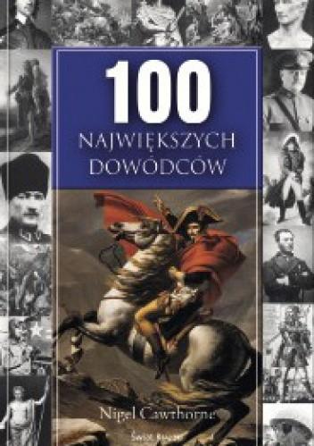 Okładka książki 100 największych dowódców
