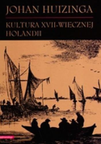 Okładka książki Kultura XVII-wiecznej Holandii