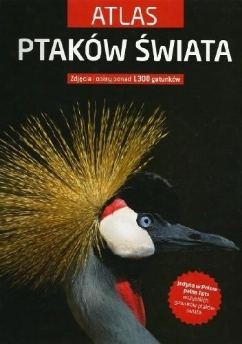 Okładka książki Atlas ptaków świata