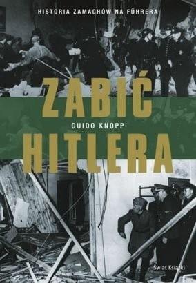 Okładka książki Zabić Hitlera