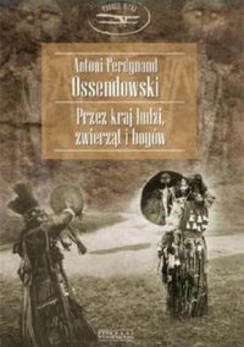 Okładka książki Przez kraj ludzi, zwierząt i bogów