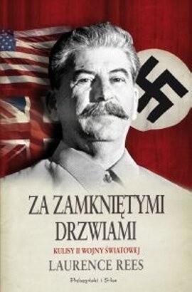 Okładka książki Za zamkniętymi drzwiami. Kulisy II wojny światowej
