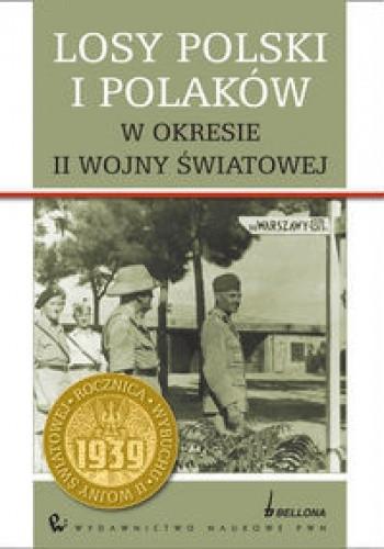 Okładka książki Losy Polski i Polaków w okresie II wojny światowej.
