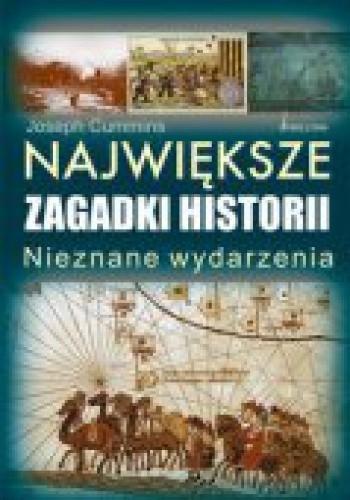 Okładka książki Największe zagadki historii