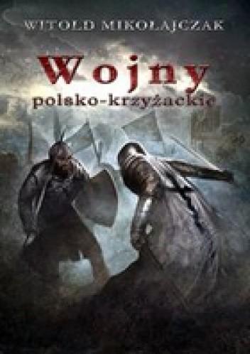 Okładka książki Wojny Polsko-Krzyżackie