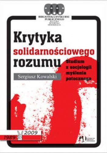 Okładka książki Krytyka Solidarnościowego Rozumu