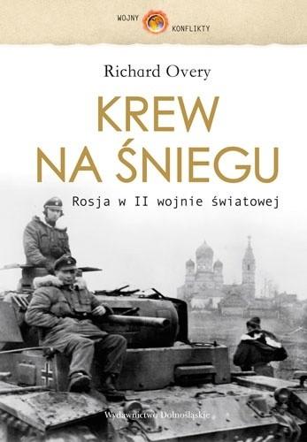 Okładka książki Krew na Śniegu. Rosja w II wojnie światowej