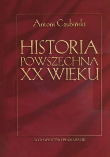 Okładka książki Historia Powszechna XX Wieku