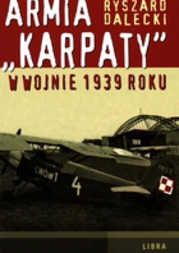 Okładka książki Armia &Karpaty& w wojnie 1939 roku