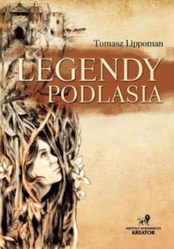 Okładka książki Legendy Podlasia