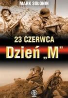 """23 czerwca - Dzień """"M"""""""