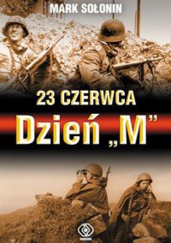 """Okładka książki 23 czerwca - Dzień """"M"""""""