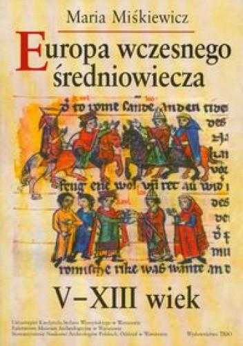 Okładka książki Europa wczesnego średniowiecza V-XIII wiek