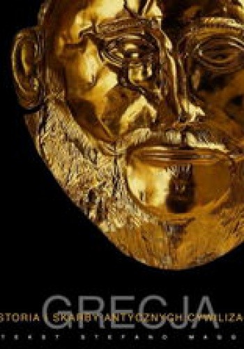 Okładka książki Grecja. Historia i skarby antycznych cywilizacji