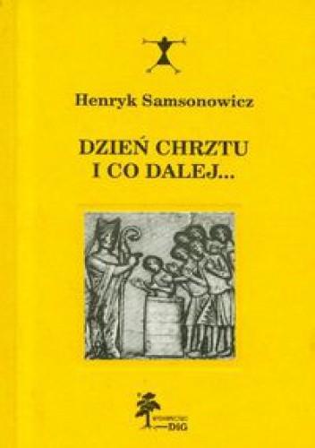 Okładka książki Dzień chrztu i co dalej...