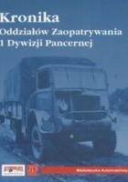 Kronika Oddziałów Zaopatrywania 1 Dywizji Pancernej