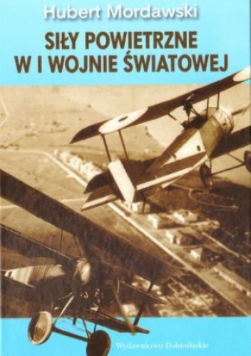 Okładka książki Siły powietrzne w I wojnie światowej