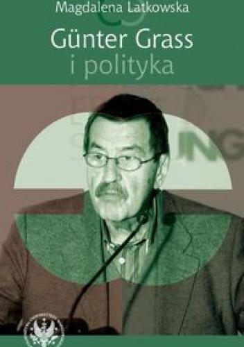 Okładka książki Günter Grass i polityka