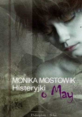 Okładka książki Histeryjki o May