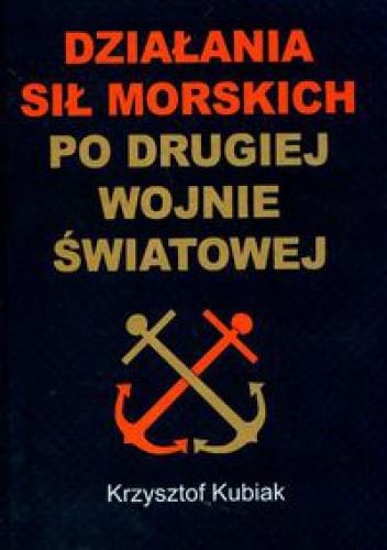 Okładka książki Działania sił morskich po drugiej wojnie światowej