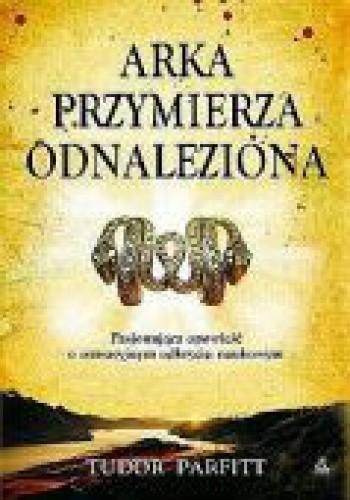 Okładka książki Arka Przymierza odnaleziona