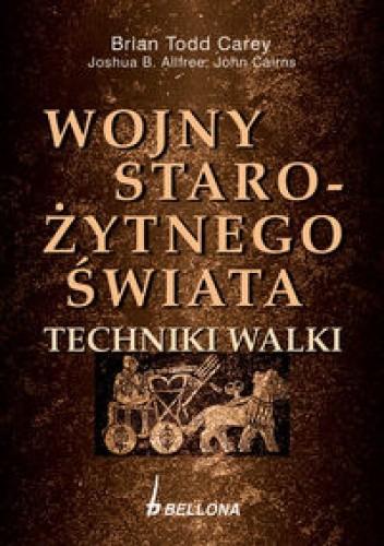 Okładka książki Wojny starożytnego świata. Techniki walki