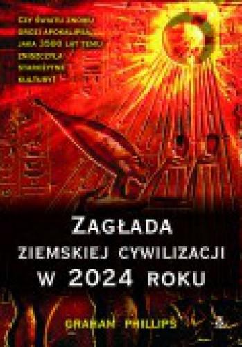 Okładka książki Zagłada ziemskiej cywilizacji w 2024 roku