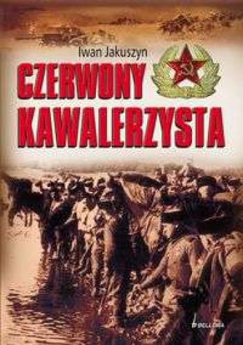 Okładka książki Czerwony kawalerzysta