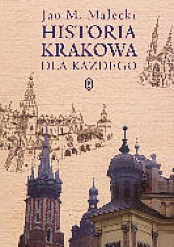 Okładka książki Historia Krakowa dla każdego