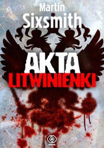 Okładka książki Akta Litwinienki