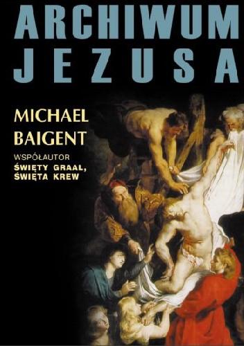 Okładka książki Archiwum Jezusa