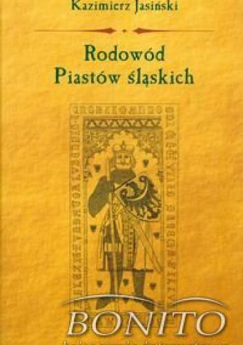Okładka książki Rodowód Piastów śląskich