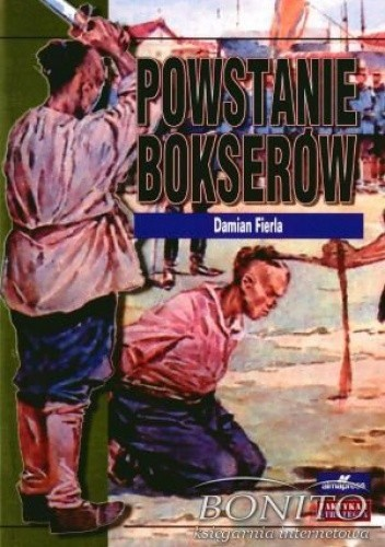 Okładka książki Powstanie bokserów 1899-1901