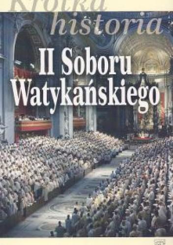 Okładka książki Krótka historia II Soboru Watykańskiego