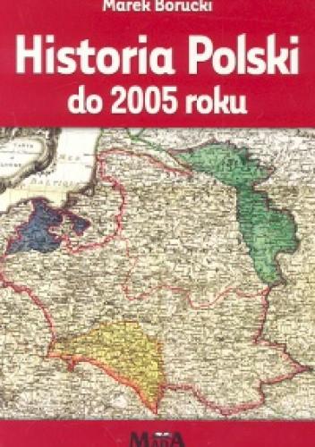 Okładka książki Historia Polski do 2005 roku