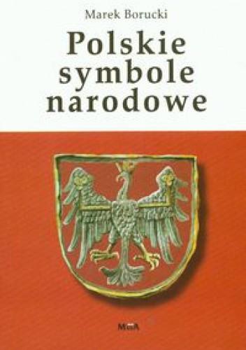 Okładka książki Polskie symbole narodowe