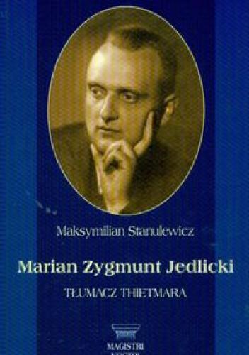 Okładka książki Marian zygmunt Jedlicki - Stanulewicz Maksymilian