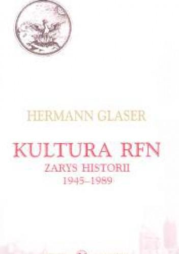 Okładka książki Kultura RFN Zarys historii 1945-1989