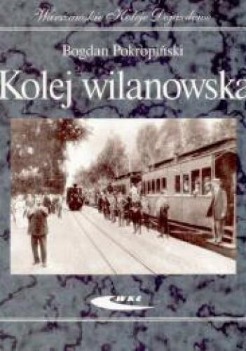 Okładka książki Kolej wilanowska