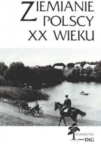Okładka książki Ziemianie polscy XX wieku Tom 6